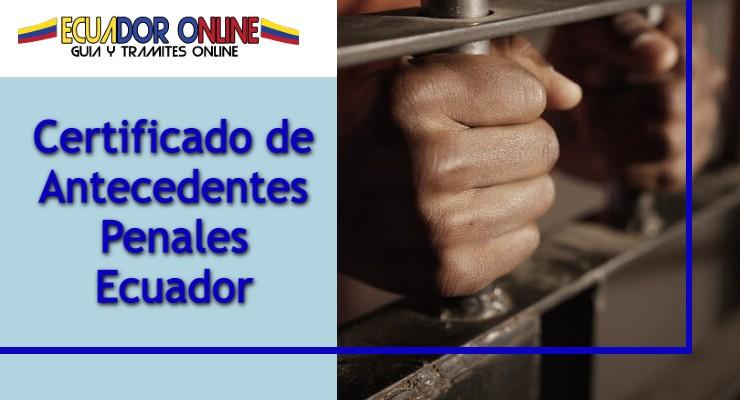 Certificado penal policía de Ecuador