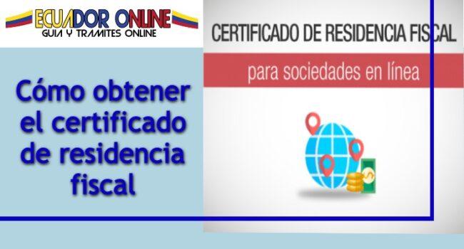 Certificado fiscal empresa de Ecuador