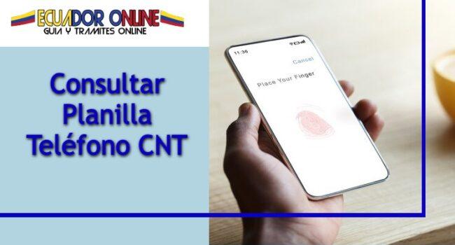 Consultar fácilmente la planilla teléfono CNT Ecuador