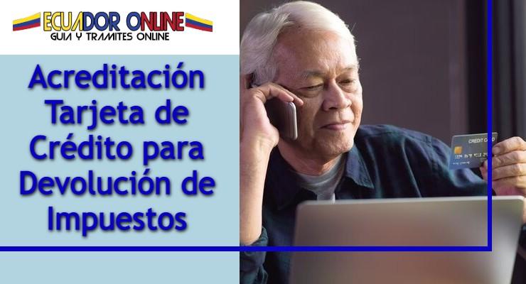 Cómo hacer la devolución de los impuestos en Ecuador a través de la tarjeta de crédito