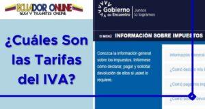 ¿Cuáles Son las Tarifas del IVA en Ecuador?